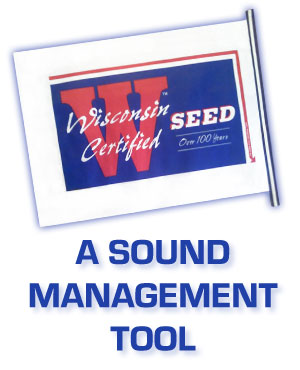 Wisconsin Certified Seed A Sound Management Tool for Success